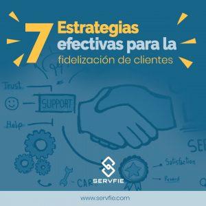 Estrategias para la fidelización de clientes que funcionan